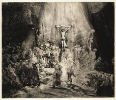 Rembrandt in Teylers Museum: Crucifixion (Three Crosses) (B 78) 1653 drypoint and burin, 386 x 452 mm