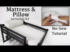 Miniature Doll Mattress and Pillow (No Sew Tutorial) - YouTube