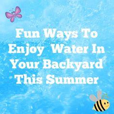 Backyard Water Fun Ideas For This Summer