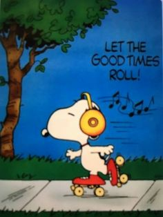 Let the good times roll! -- Snoopy, Peanuts by Charles Schulz Snoopy Love, Snoopy E Woodstock, Peanuts Cartoon, Peanuts Snoopy, Snoopy Cartoon, Peanuts Characters, Cartoon Characters, Charlie Brown Und Snoopy, Charlie Brown Music