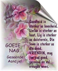 Goedheid is sterker as boosheid Good Night Quotes, Good Morning Good Night, Morning Wish, Favorite Quotes, Best Quotes, Good Knight, Evening Greetings, Afrikaanse Quotes, Good Night Blessings