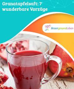 Granatapfelsaft: 7 #wunderbare Vorzüge   Zwar können auch andere Säfte sehr vorteilhaft sein, doch #frischer #Granatapfelsaft hat besonders viele #gesundheitsfördernde Wirkungen.