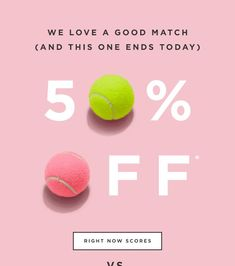 A beautiful sale reminder email design with animated gifs.   Pastels, pink, typography, sale, e-blast, eblast design  Topical marketing as it ties in to tennis tournaments that the general public are likely to be following (Wimbledon?)