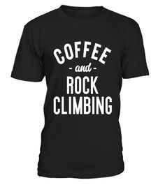 "# Coffee And Rock Climbing - Funny Climber Sports T-shirt .  Special Offer, not available in shops      Comes in a variety of styles and colours      Buy yours now before it is too late!      Secured payment via Visa / Mastercard / Amex / PayPal      How to place an order            Choose the model from the drop-down menu      Click on ""Buy it now""      Choose the size and the quantity      Add your delivery address and bank details      And that's it!      Tags: Coffee And Rock Climbing…"