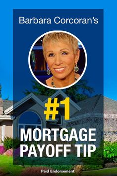 """Real Estate expert Barbara Corcoran's brilliant mortgage payoff tip. Not shopping the market is like giving money away according to this """"Shark Tank"""" star."""