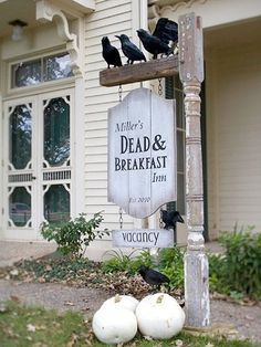 Halloween Sign -I am going to make this with a staircase ballaster ($4 at Lowes), my dollar store sign and crows