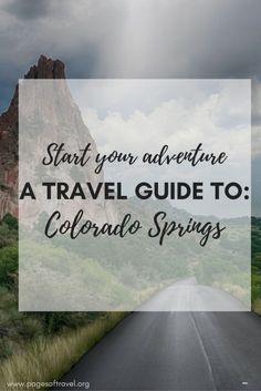 A quick travel guide to Colorado Springs, CO.
