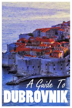 All you need to know before you travel to Dubrovnik! #Croatia Travel Guide