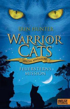 Feuersterns Mission / Warrior Cats - Special Adventure Bd.1 - Hunter, Erin