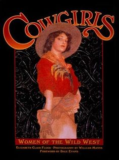 Zon International Publishing : Cowgirls, Women of the Wild West