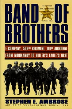 Yes, the HBO series was great, but read the book first.  Stephen Ambrose' recounting of the wartime exploits of E. Company, 506th PIR, 101st Airborne is an excellent snapshot of some of the best examples of the 'Greatest Generation' in action.