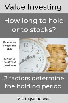 When you sell affects how long you hold onto stocks. There are 2 main factors determining how long to hold onto stocks. The first is the investment style. Traders have shorter holding periods than those investment based on fundamentals. Then within each style, the holding period will depend on the investment approach. A day trader would consider 24 hours as a long time. A value investor would consider weeks as a short time. #i4value #learntoinvest #valueinvesting #stockmarket #investment Value Investing, Investing In Stocks, Fundamental Analysis, Technical Analysis, New Market, Stock Market, Intrinsic Value, Dividend Investing, Asset Management
