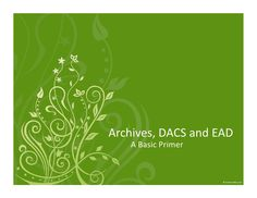 archives-dacs-and-ead-6841401 by sotrue via Slideshare