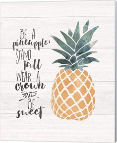 Metaverse Be a Pineapple by Jo Moulton Canvas Art - Chalk Art İdeas in 2019 Pineapple Drawing, Pineapple Painting, Pineapple Tattoo, Pineapple Art, Pineapple Design, Cute Pineapple Wallpaper, Pineapple Watercolor, Pineapple Quotes, Pineapple Pictures