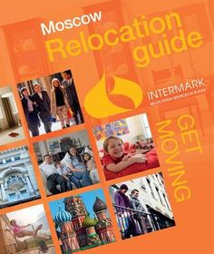 We are happy to introduce you the New Moscow Relocation Guide! Intermark Relocation has carried out detailed research with thousands of expatriate families and used all collected knowledge and bits of advice about Moscow life, as well as our own exp. Get Moving, Moscow Russia, How To Introduce Yourself, Life