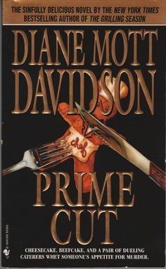 Goldy Schulz Culinary Mysteries: Prime Cut No. 8 by Diane Mott Davidson (2000, P