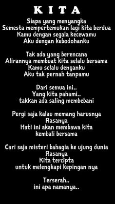 puisi KITA My Life Quotes, Love Quotes For Her, Wise Quotes, Mood Quotes, Lyric Quotes, Funny Quotes, Great Words, Love Words, Uplifting Quotes
