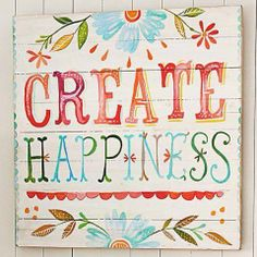 Create #Happiness! Every day take a little step forward and you will be surprised with the long-term outcome!