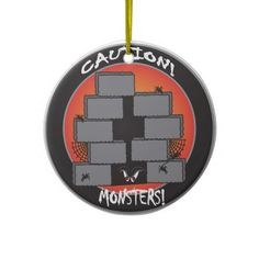 Caution Monsters Ornament...Look for more matching items in my store.  Designs by DonnaSiggy All graphic designs are copyrighted on my products.  #Halloween #monsters #holidays  #pinoftheday #zazzle #gifts #trendy www.zazzle.com/designsbydonnasiggy?rf=238713599140281212