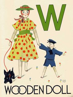 Wonder ABC book, Illustrated by Ciceley Steed, W is for wooden doll, London 1940