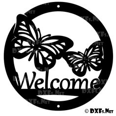 DXF199 – Butterfly Welcome Sign Design CNC DXF File Download