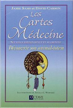Amazon.fr - Les Cartes Médecine - Découvrir son animal-totem - Jamie Sams et David Carson - Livres