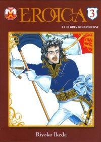 Eikou no Napoleon – Eroica Volume 3 (magic press edition) Shoujo, Comic Books, Manga, Princess Zelda, Culture, Retro, Fictional Characters, Oscar, Lady