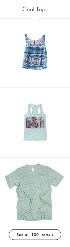 """Cool Tops"" by t-a-y-l-o-r-n-i-c-o-l-e ❤ liked on Polyvore featuring tops, shirts, tank tops, tanks, forever 21 shirts, blue tank, forever 21, blue shirt, forever 21 tank and t-shirts"