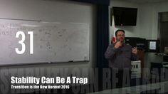 Stability Can Be A Trap from Transition is the New Normal 2016