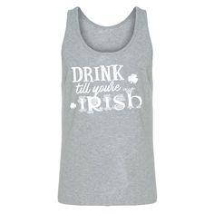 Tank Drink Till You're Irish Mens Jersey Tank Top