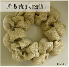 DIY Burlap Wreath - For fall and winter. Simple and easy on the wallet.