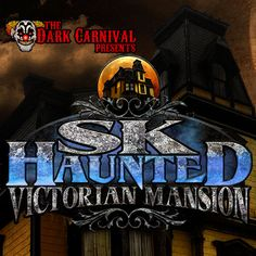 SK Haunted Victorian Mansion in Gardner, MA