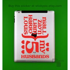 iPad - My 5 husbands - One Direction - (Laptop Decal 1D Wall Sticker... ($8.99) ❤ liked on Polyvore