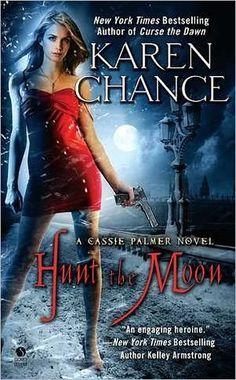 Hunt the Moon (Cassandra Palmer #5)  by Karen Chance