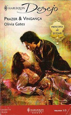 Meus Romances Blog: Prazer & Vingança - Olivia Gates - Harlequin Desej...
