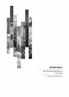 Mao Yinhui Javen Architecture Portfolio - This portfolio is a collection of selected works during my period of studies in Singapore, Ngee Ann Polytechnic, Sustainable Urban Design & Engineering (Architecture). Portfolio Design Layouts, Portfolio D'architecture, Mise En Page Portfolio, Portfolio Covers, Design Portfolios, Architectural Portfolio Design, Fashion Portfolio, Graphic Portfolio, Online Portfolio Design