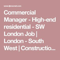 Senior Site Manager  Traditional Builder  London Job  London