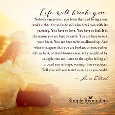 """Life will break you"" by Louise Erdrich"