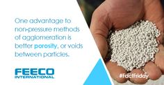 One advantage to non-pressure methods of agglomeration is better porosity, or voids between particles. #agglomeration #pelletization #pelletizing #porosity