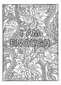 Coloring Page: I Am Enough   Onsite Workshops