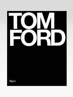 Rizzoli Tom Ford - I have a huge Tom Ford fan at home