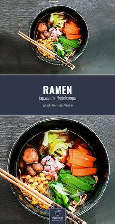 Ramen Rezept - japanische Nudelsuppe einfach und lecker - traditionelles Rezept