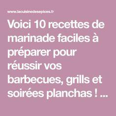 Voici 10 recettes de marinade faciles à préparer pour réussir vos barbecues, grills et soirées planchas ! Marinade aigre-douce, ananas, cajun, sauce barbecue Sauce Barbecue, Barbecue Grill, Grilling, Voici, Buffet, Food And Drink, Tips, Sauces, Chutneys