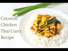 Coconut Chicken Thai Curry — Tastes Lovely