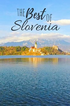 Must-see in Slovenia - itinerary, road trip ideas and best places to visit.