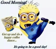 These are the best good morning minion quotes you will ever see! We all LOVE minions and these good morning minion quotes will put a smile on your face! Good Morning Minions, Good Morning Happy Friday, Good Morning Good Night, Happy Wednesday, Happy Sunday, Good Night Funny, Funny Good Morning Memes, Good Morning Funny Pictures, Morning Start