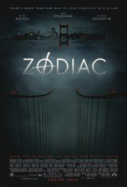 Zodiac - A San Francisco cartoonist becomes an amateur detective obsessed with tracking down the Zodiac killer.