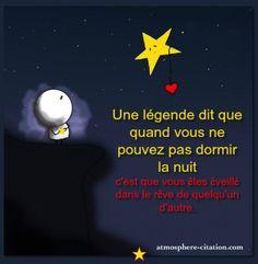 Une légende dit que quand vous ne pouvez pas dormir la nuit, ...  Trouvez encore plus de citations et de dictons sur: http://www.atmosphere-citation.com/article/une-legende-dit-que-quand-vous-ne-pouvez-pas-dormir-la-nuit.html?