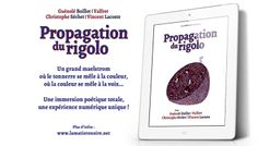 Propagation du rigolo, de Guénolé Boillot, Valfret Asperatus, Vincent Lacoste & Christophe Séchet. http://lamatierenoire.net/boutique/collection-poiein/propagation-du-rigolo/