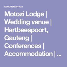 Motozi Lodge | Wedding venue | Hartbeespoort, Gauteng | Conferences |  Accommodation | Pretoria Lodge Wedding, Wedding Venues, Pretoria, Wedding Reception Venues, Wedding Places, Wedding Locations